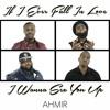 If I Ever Fall In Love / I Wanna Sex You Up - Mashup (AHMIR R&B Group)