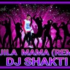 MOJILA MAMA (REMIX DJ SHAKTI MIX BHAVESH).mp3