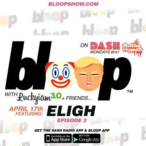 BLOOP - Episode 2 - with Eligh