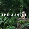 The Jungle -  P3T3 *FREE DOWNLOAD*