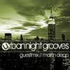 Urban Night Grooves 37 - Guestmix by Martin Depp
