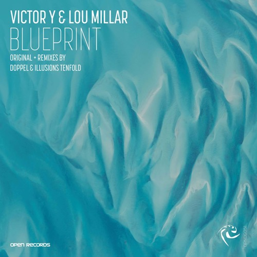 Victor y lou millar blueprint doppel remix open records by victor y lou millar blueprint doppel remix open records by open records free listening on soundcloud malvernweather Image collections