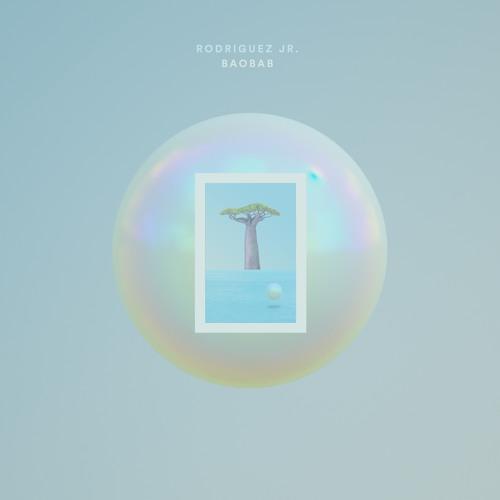 Rodriguez Jr. - Baobab (Full Album Teaser)