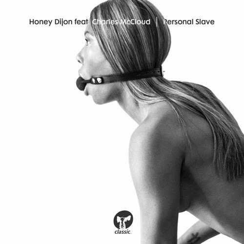 Honey Dijon featuring Charles McCloud - Personal Slave