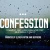 Sad Emotional Storytelling Piano Guitar Rap Beat - Confession | ElevenEmpire