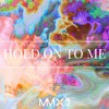 Hold On To Me (ft. Lucy Neville & SIDNE)