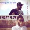 Friday Flow - Nomalogy Ft. Zain Shah