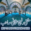 Waqia-e-Miraj - Speech Of Mufti Rafi Usmani Sahib NEW BAYAN 14-04-2017