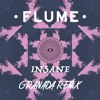 Insane feat. Moon Holiday (Granada Remix)