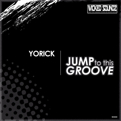 Yorick - Jump To This Groove (preview WSZ044)