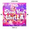 Steve Void - West LA