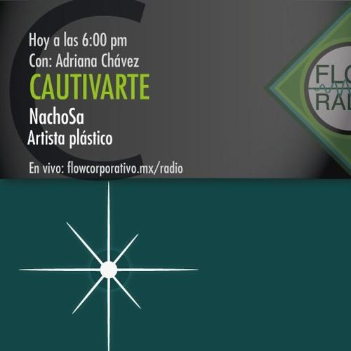 CautivArte 068 - NachoSa, artista plástico