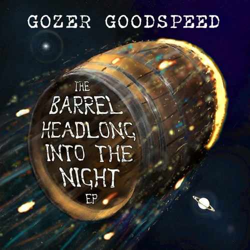 The Barrel Headlong Into the Night EP