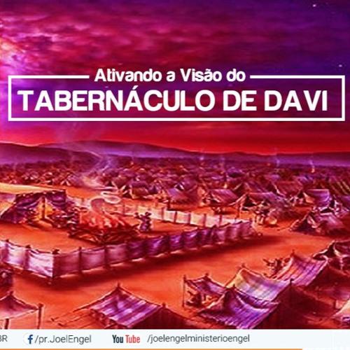 Ativando a Visão do Tabernáculo de Davi