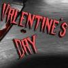 Valentine's Day   A Creepypasta