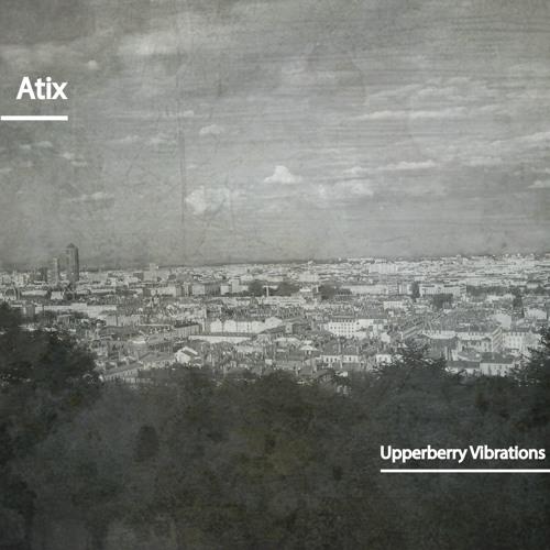 Upperberry Vibrations | Atix