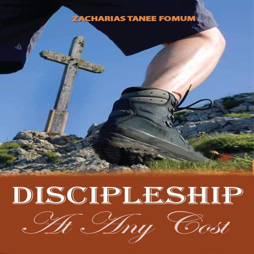 ZTF Audiobook: Discipleship at Any Cost (Zacharias T. Fomum)