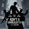 Ain't a Whole Lotta - Rendu Sosa x Skip Santana x Tito Escobar [Prod. by Gamer boomin]