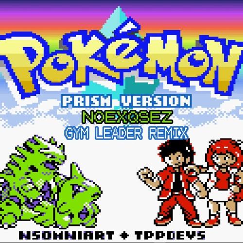 c5b5b354e08a Pokémon Prism - Gym Leader (NOEXQSEZ Remix)  FREE DOWNLOAD  by NOEXQSEZ
