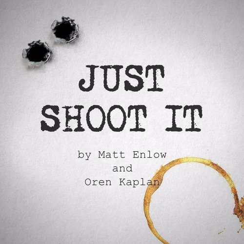 Dean Peterson, and What Children Do – Just Shoot It 62