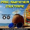 Pre Summer Mixtape
