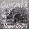 CupcakKe - Picking Cotton