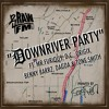 DOWNRIVER PARTY