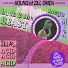 Hound of Zill Omen: A Zillas on Acid Back to the Beast Megamix