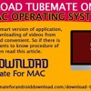 Download TubeMate on your Mac Operating System