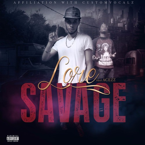 Savage Feat Acezz