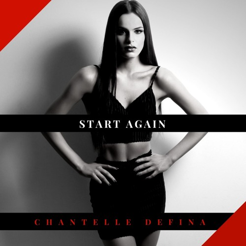 Chantelle Defina - Start Again