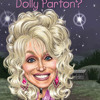Who Is Dolly Parton? by True Kelley, read by Dorothy Dillingham Blue