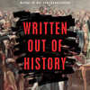 Written Out of History by Mike Lee, read by Kimberly Farr