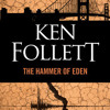 The Hammer of Eden by Ken Follett, read by January LaVoy