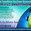 Download TubeMate YouTube downloader app for Vivo smartphones