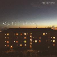 Axel Flóvent - Quiet Eyes