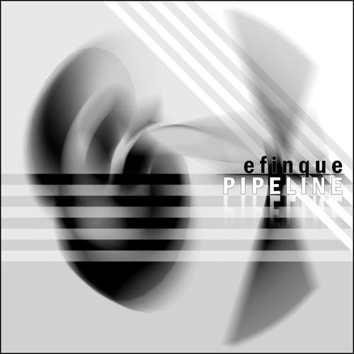 efinque - Pipeline (Original mix)