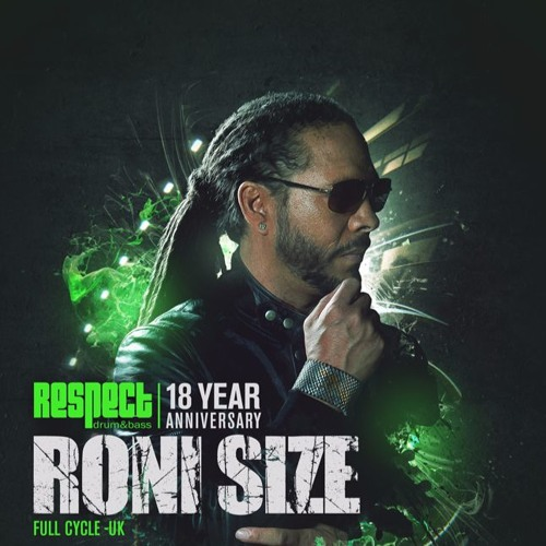 Roni Size LIVE set at RESPECT 18 Year Anniversary 2017