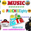 ALL MUSIC 80 - PARCHISEIGHTY Part 1