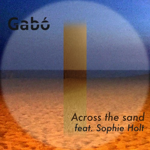 Across the Sand (feat. Sophie Holt) Preview