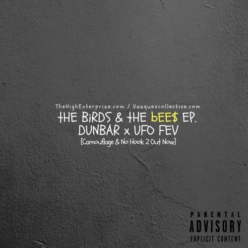 The Birds & The Bees EP (UFO Fev x Dunbar)