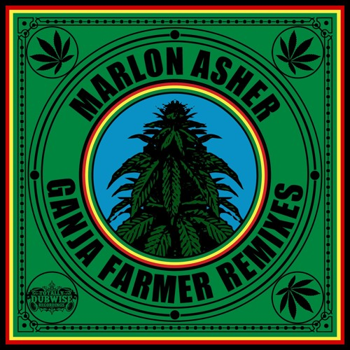 Marlon Asher-Ganja Farmer Remix EP - (FREE DOWNLOAD)