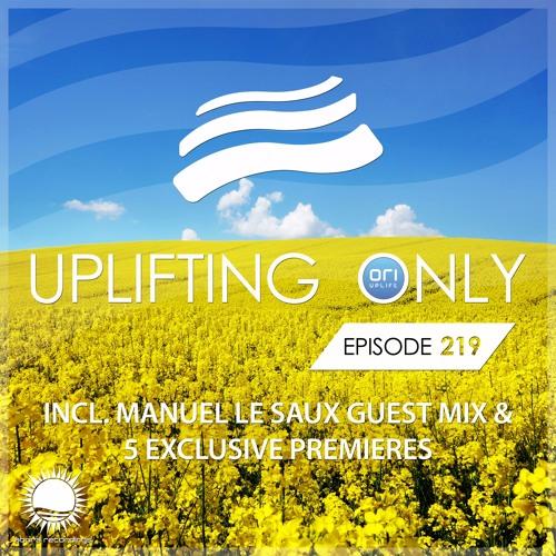 Uplifting Only 219 (incl. Manuel Le Saux Guestmix) (April 20, 2017)