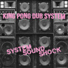 KING PONG DUB SYSTEM - L(ost) S(ociety) D(ream)