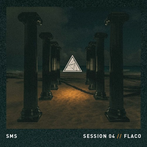 SOMOS MIX SESSIONS 004 // FLACO