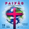 19-04-17 Maurício Miranda - Paixão, 3 Dias que mudaram o Mundo