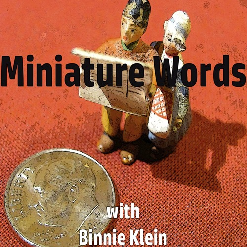 Miniature Words Binnie Klein interviews Annabelle Gurwitch April 20, 2017