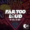 NT Vol 18 Mix - by Michael White - Trumpdisco - 501 - Far Too Loud