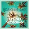 Let's Get Vlogging