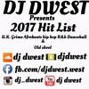 2017 BANGERS BY DJ DWEST